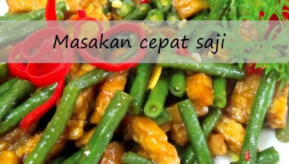 Resep masakan cepat saji dan sederhana terbaru